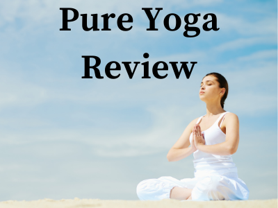 Pure Yoga Review